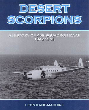 459 Squadron: Desert Scorpions (Kane-Maguire - AMHP)