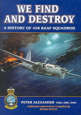 458 Squadron: We Find and Destroy (Alexander - AMHP)