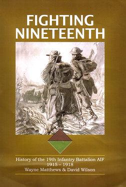 Gallipoli: Fighting Nineteenth (Matthews & Wilson - AMHP)