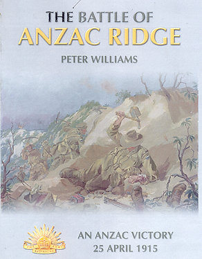 Gallipoli: Battle of ANZAC Ridge (Williams - AMHP)