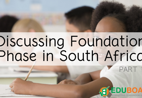 Discussing Foundation Phase in South Africa (Part 1)