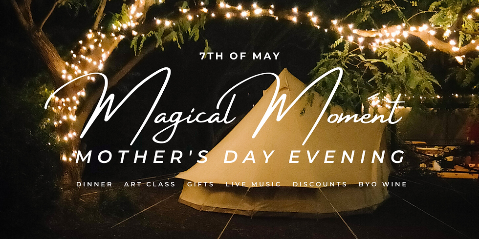 Magical Moment - Mother's Day Evening