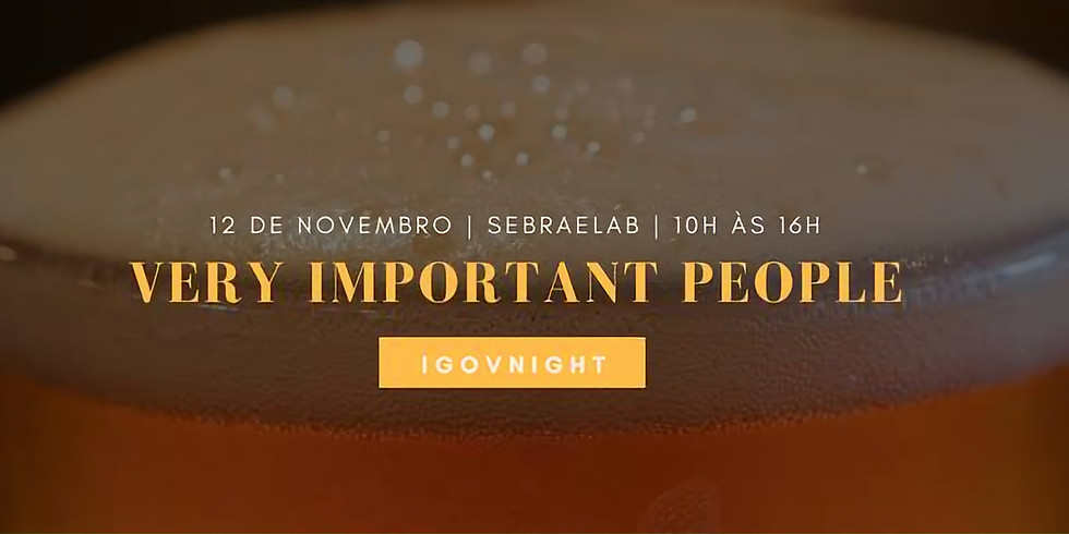 Very Important People IGOVnight