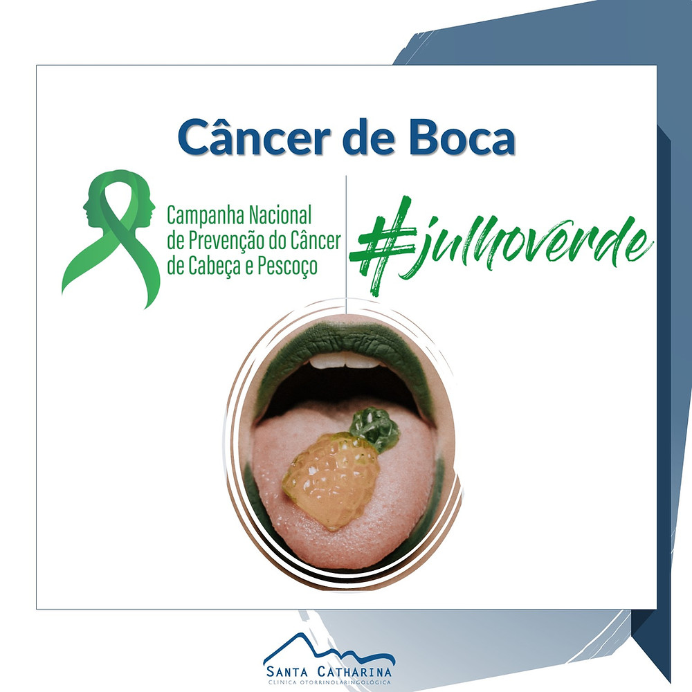 Campanha Julho Verde - Câncer de Boca
