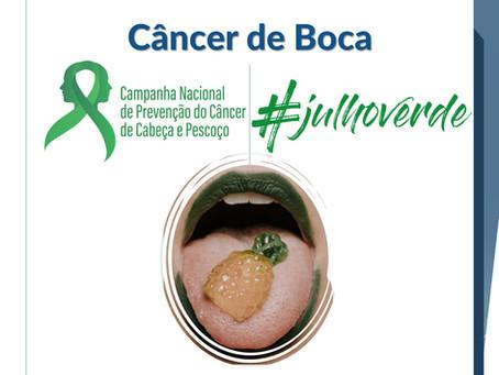 Julho Verde - Câncer de Boca
