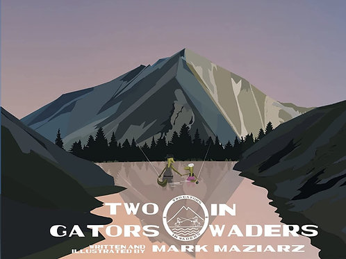 Book - Two Gators in Waders - by Mark Maziarz