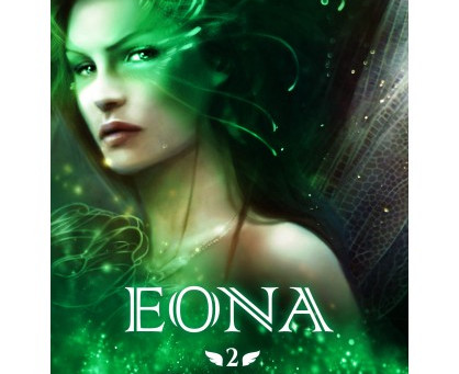 ◣♕ La Septième fée - Tome 2 : Eona - Susie Norman ♕◢
