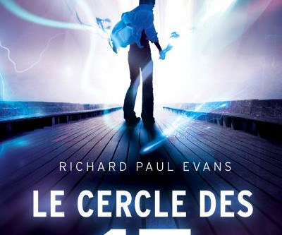 ◣♕ Le cercle des 17 - Richard Paul Evans ♕◢