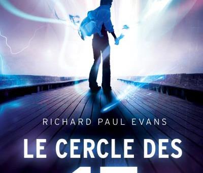 ◣♕ Le cercle des 17 - Richard Paul Evans ♕◢