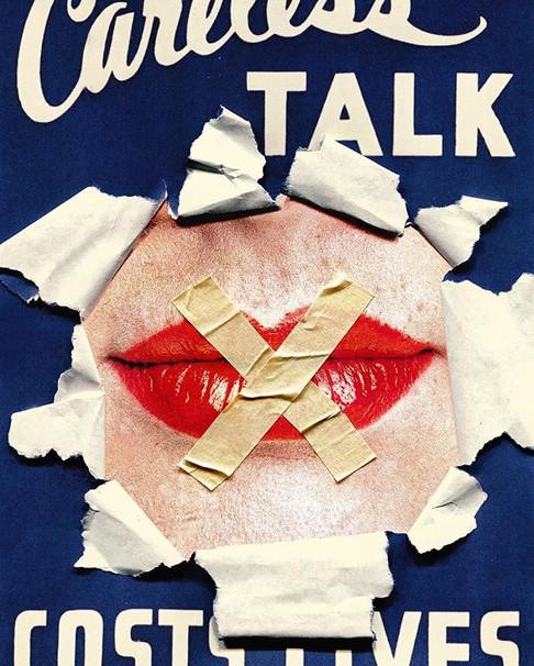 """Careless Talk Costs Lives"""