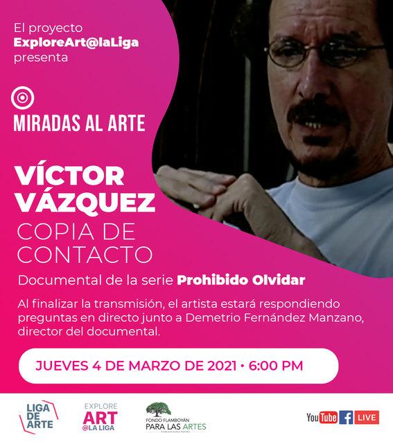 Miradas al arte - Víctor Vázquez