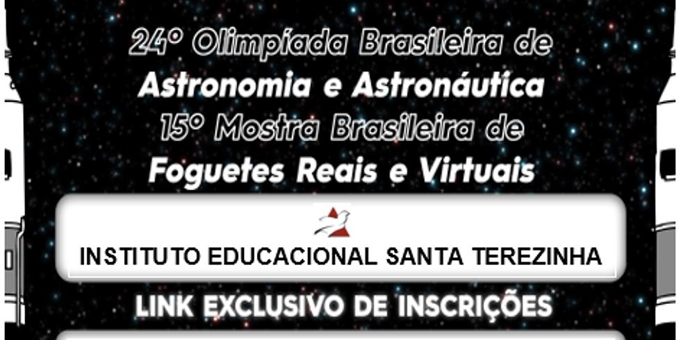 24ª Olimpíada Brasileira de Astronomia e Astronáutica - 15ª Mostra Brasileira de Foguetes Reais e Virtuais
