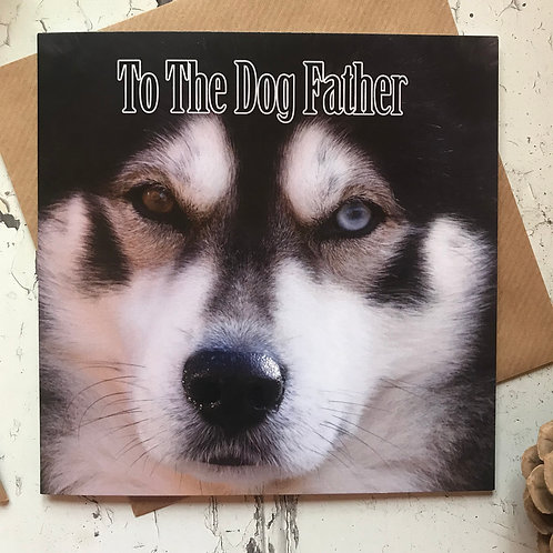 The Dog Father - Greeting Card