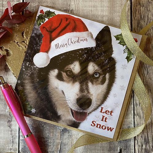 Husky Christmas card - Let It Snow