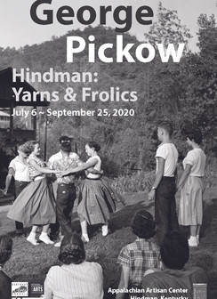 "George Pickow ""Yarns and Frolics"" partnership with Hindman Settlement School & JonPickow"