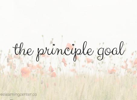The Principle Goal