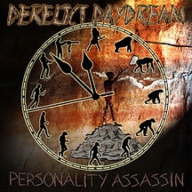 Personality Assassin album by Derelict Daydream Multi Soloist for Tempest Eye Records Independent Label