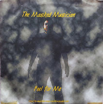 Unreleased E.P of Feel For me by The Masked Musician from the 2002 Cold Blooded Innocence