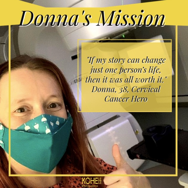 "Donna with a thumbs up and the quote: ""If my story can change just one person's life, then it was all worth it."" Donna, 38, Cervical Cancer Hero"