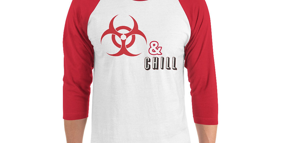 Quarantine and Chill 3/4 sleeve shirt