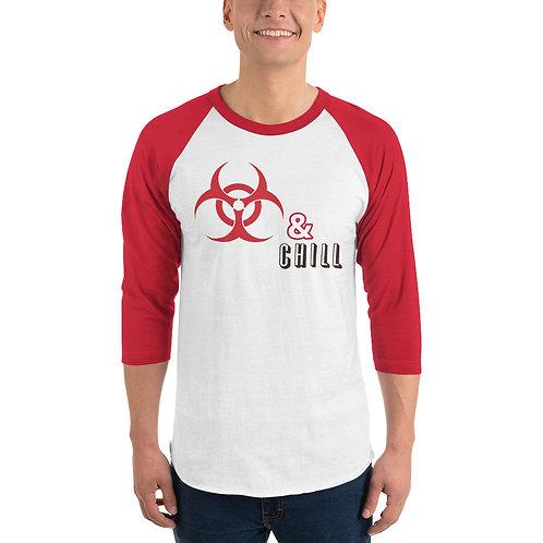 Quarantine and Chill 3/4 sleeve raglan shirt