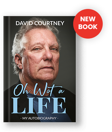 Oh Wot a Life - Autobiography David Courtney retraces his incredible life journey...