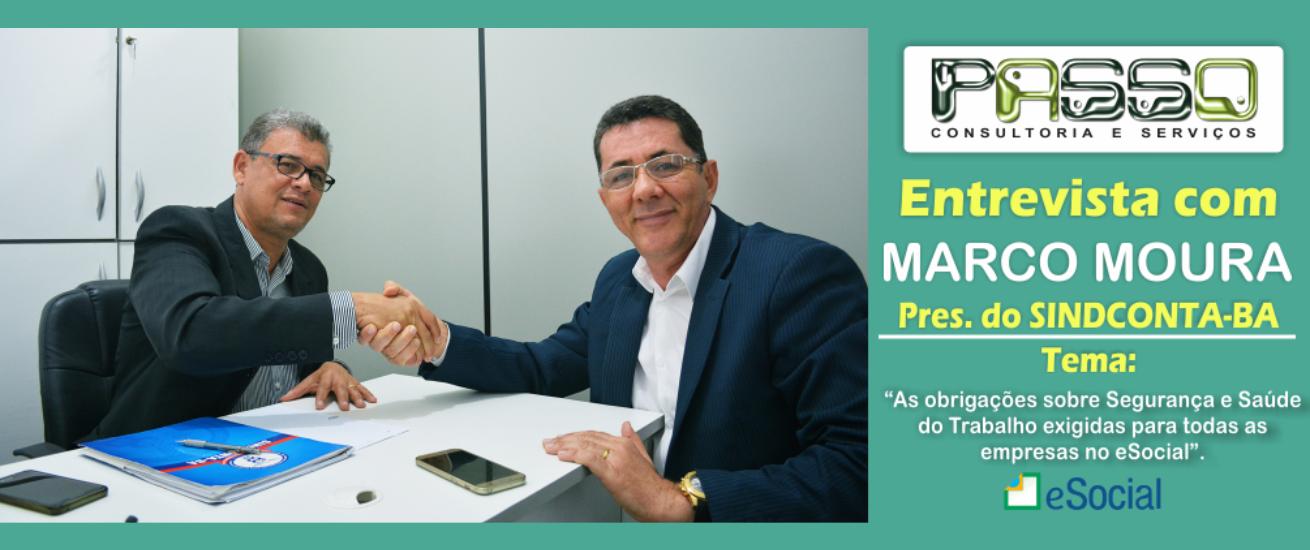 Entrevista com Marco Moura, Pres. do