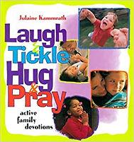Laugh Tickle Hug Pray.jpg