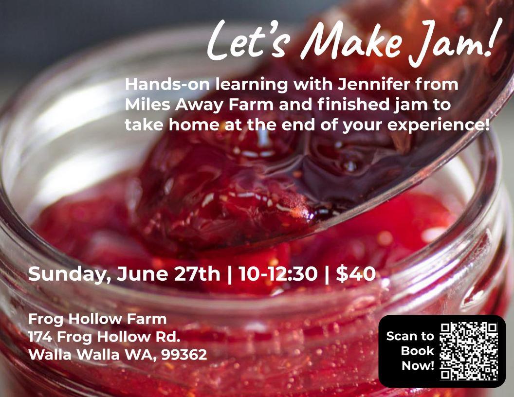 SOLD OUT June 27 - Let's Make Jam