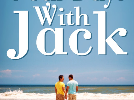 Celebrate Pride Month with… Four Days with Jack