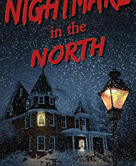 Travel takes a deadly turn in… Nightmare in the North