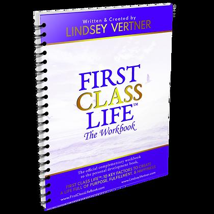 First Class Life™: The Workbook