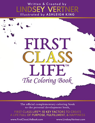 First Class Life™: The Coloring Book