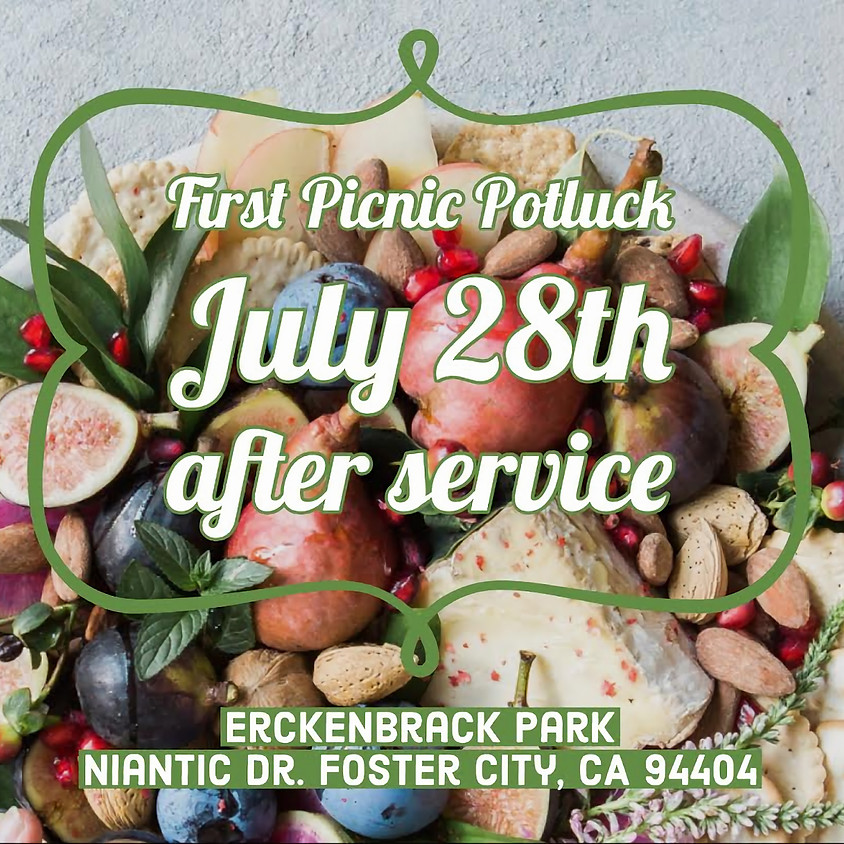 First Picnic July 28th after service