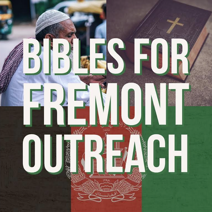 Bibles for Fremont Outreach.