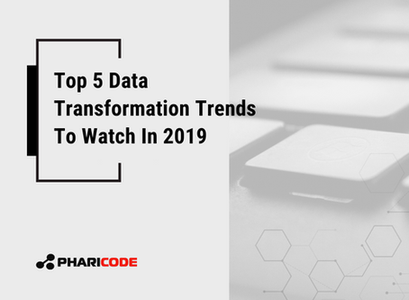 Top 5 Data Transformation Trends To Watch In 2019
