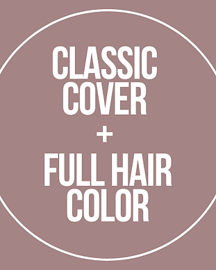 CLASSIC COVER + FULL HAIR COLOR.png