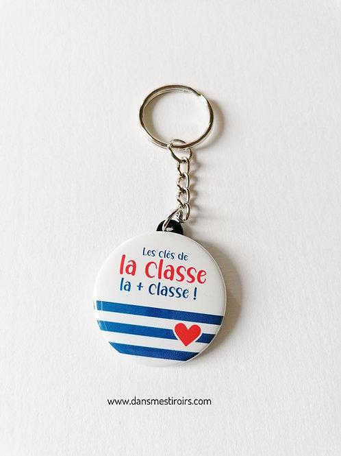 """Porte-clés """"Les clés de la classe de la + classe """""""