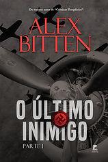 O-ULTIMO-INIMIGO-PARTE-I-ALEX-BITTEN-CAP