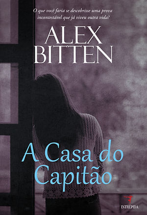 A-CASA-DO-CAPITAO-ALEX-BITTEN-EBOOK.jpg