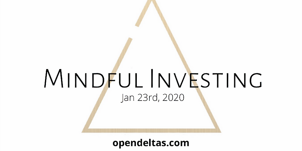 Mindful Investing: Jan 23rd, 2020