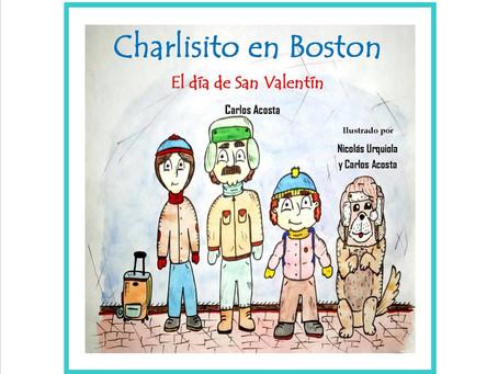"""CHARLISITO EN BOSTON """"El Día de San Valentín"""""""