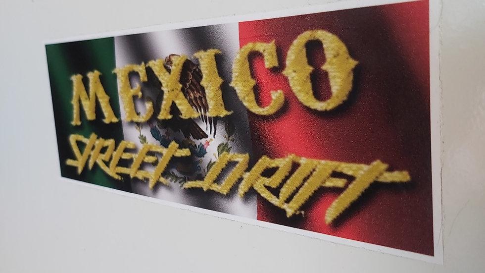 Mexico Street Drift Slap