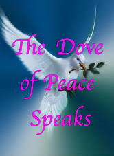 The Dove of Peace speaks