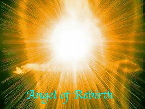 Angel Of Rebirth Message and Meditation