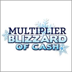 Muliplier Blizzard of Cash