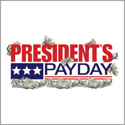 Presidents Day Payday