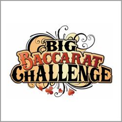 Big Baccarat Challenge