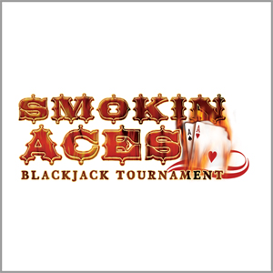 Smokin Aces Blackjack Tournament
