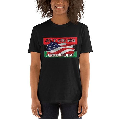 JULY 4TH Got Freedom T-Shirt